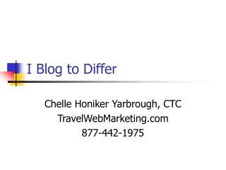I Blog to Vary
