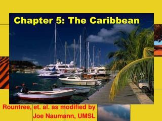 Part 5: The Caribbean