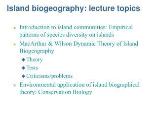 Island biogeography: address themes