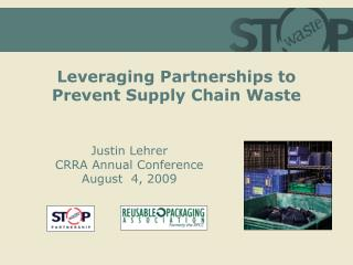 Utilizing Partnerships to Prevent Supply Chain Waste