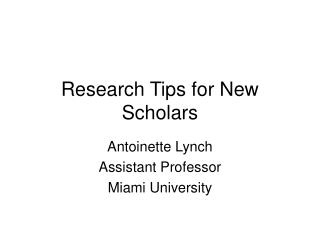 Exploration Tips for New Scholars