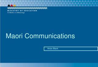 Maori Communications