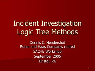 Occurrence Investigation Logic Tree Methods