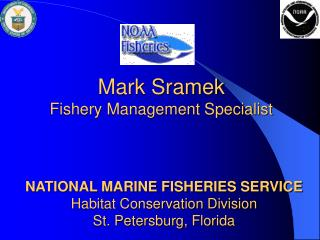 Mark Sramek Fishery Management Specialist