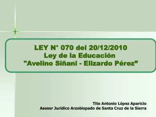 LEY N 070 del 20