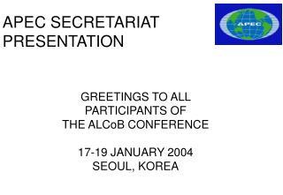 APEC SECRETARIAT PRESENTATION