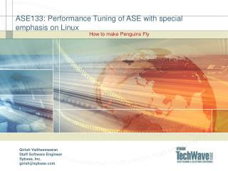 ASE133: Performance Tuning of ASE with exceptional accentuation on Linux