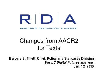 RDA: Changes from AACR2 or from AACR2 rehearse