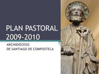 Arrangement PASTORAL 2009-2010