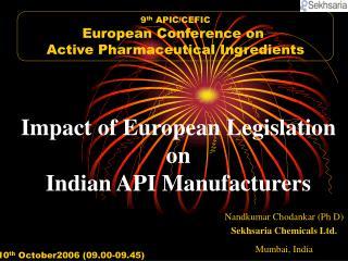 Effect of European Legislation on Indian API Manufacturers