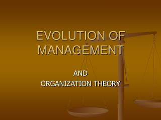 Advancement OF MANAGEMENT