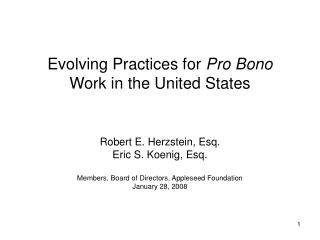 Advancing Practices for Pro Bono Work in the United States