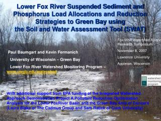 Lower Fox River Suspended Sediment and Phosphorus Load Allocations and Reduction Strategies to Green Bay utilizing the