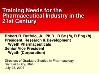 Preparing Needs for the Pharmaceutical Industry in the 21st Century