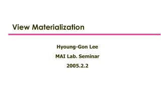 View Materialization
