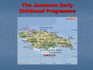 The Jamaican Early Childhood Program