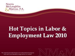 Hotly debated issues in Labor Employment Law 2010