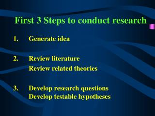 Initial 3 Steps to lead research