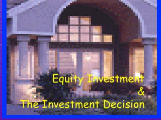 Value Investment The Investment Decision