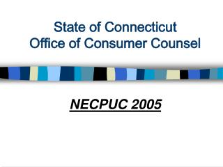 Condition of Connecticut Office of Consumer Counsel