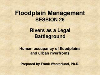 Floodplain Management SESSION 26