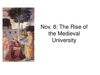 Nov. 8: The Rise of the Medieval University