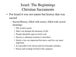 Israel: The Beginnings Christian Sacraments