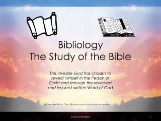 Bibliology The Bible's Study
