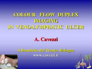 Shading FLOW DUPLEX IMAGING IN VENO-LYMPHATIC ULCER