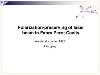 Polarization-protecting of laser shaft in Fabry Perot Cavity
