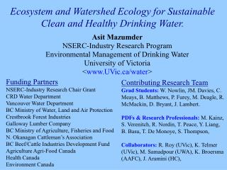 Biological system and Watershed Ecology for Sustainable Clean and Healthy Drinking Water.
