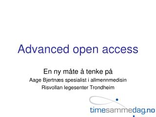 Propelled open access