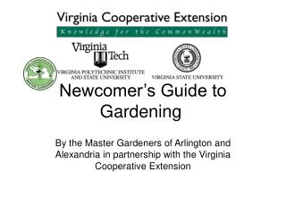Newcomer s Guide to Gardening