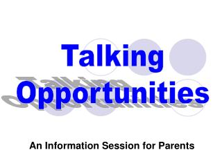 An Information Session for Parents