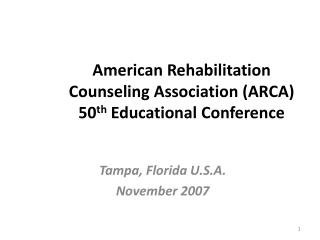 American Rehabilitation Counseling Association ARCA 50th Educational Conference