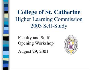 School of St. Catherine Higher Learning Commission 2003 Self-Study