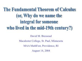 The Fundamental Theorem of Calculus or, Why do we name the necessary for somebody who lived in the mid-nineteenth centu