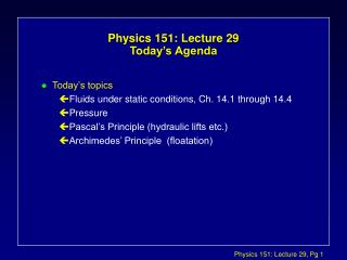 Material science 151: Lecture 29 Today s Agenda