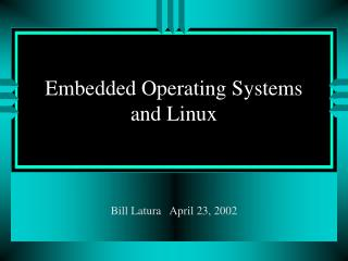 Inserted Operating Systems and Linux