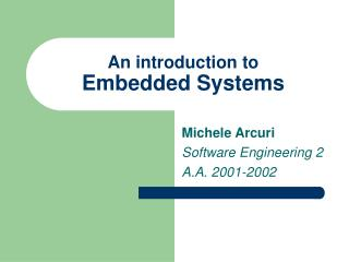A prologue to Embedded Systems