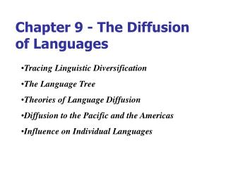 Part 9 - The Diffusion of Languages