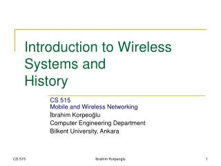 Prologue to Wireless Systems and History