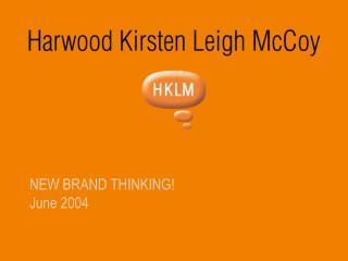 NEW BRAND THINKING June 2004