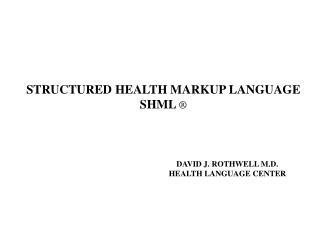 Organized HEALTH MARKUP LANGUAGE SHML