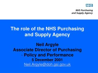 The part of the NHS Purchasing and Supply Agency