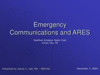 Crisis Communications and ARES