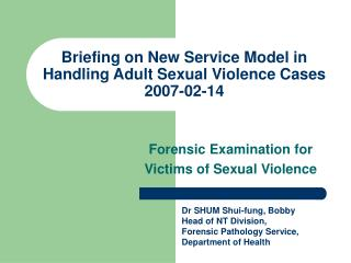 Preparation on New Service Model in Handling Adult Sexual Violence Cases 2007-02-14