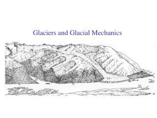 Icy masses and Glacial Mechanics