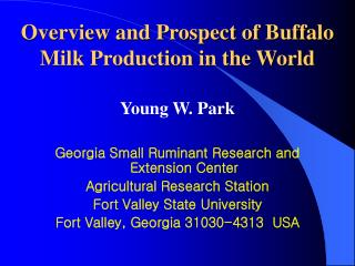 Review and Prospect of Buffalo Milk Production in the World