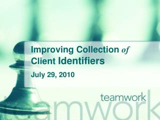Enhancing Collection of Client Identifiers